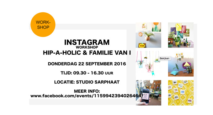 INSTAGRAM workshop in Studio Sarphaat
