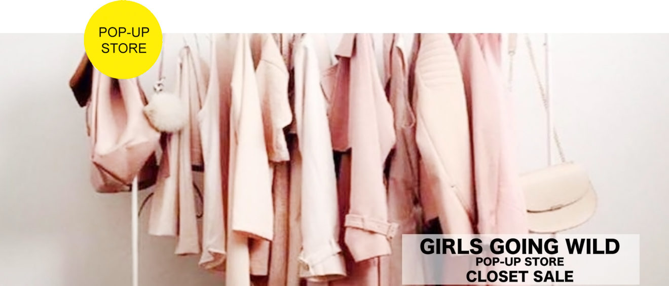 GIRLS GOING WILD POP-UP STORE